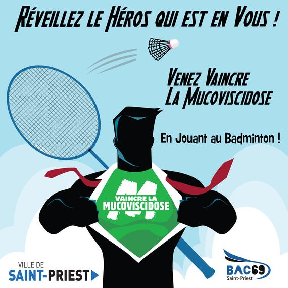 Venez Vaincre la Muco en jouant au Badminton ACTE III